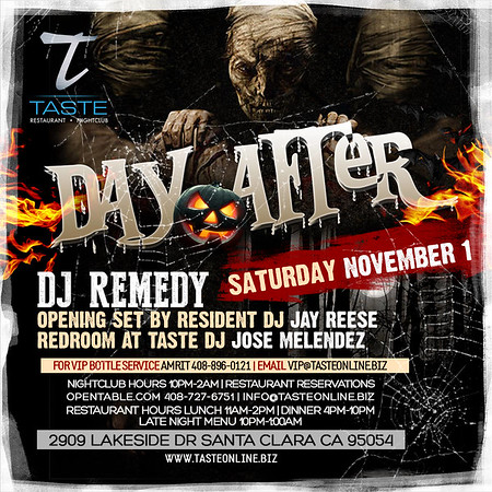 "<FONT SIZE=""1"">Day After With DJ Remedy@ Taste Restaurant • Nightclub 11.01.14"
