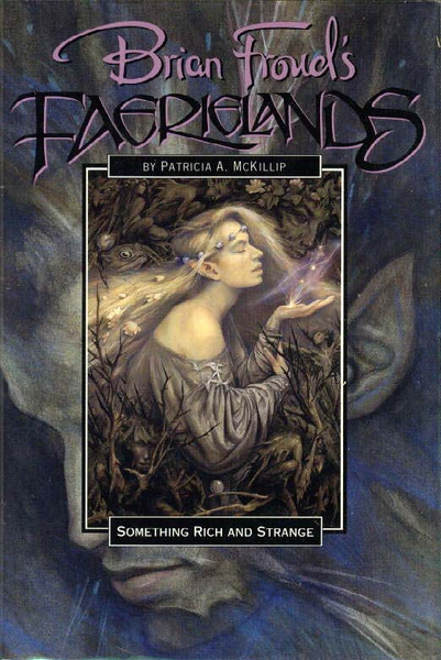 Brian Froud's Faerielands Series