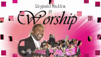 Reginald Maddox - Worship Videos