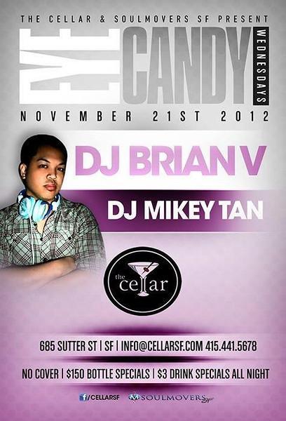 Eye Candy @ The Cellar -SF 11.21.12