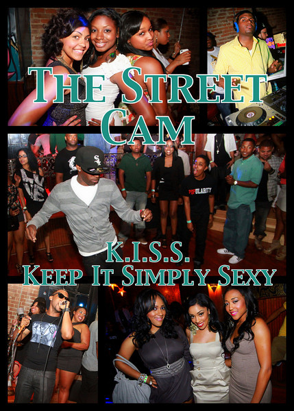 The Street Cam: K.I.S.S. - Keep It Simply Sexy (4/24)