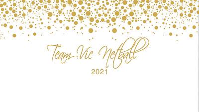08.10 Team Vic Netball Prize Giving 2021