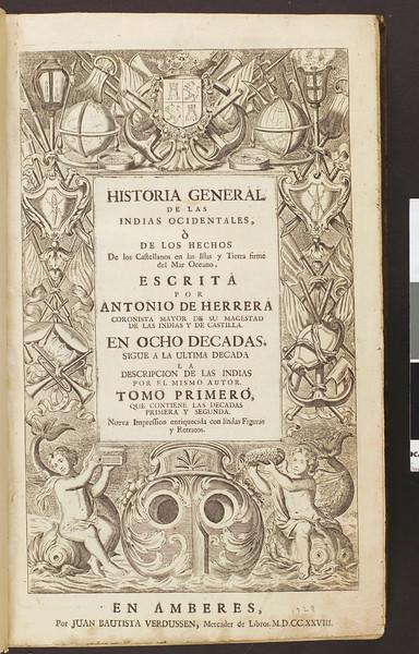 Historia general de las Indias ocidentales, ò, De los hechos de los castellanos en las islas y tierra firme del mar oceano