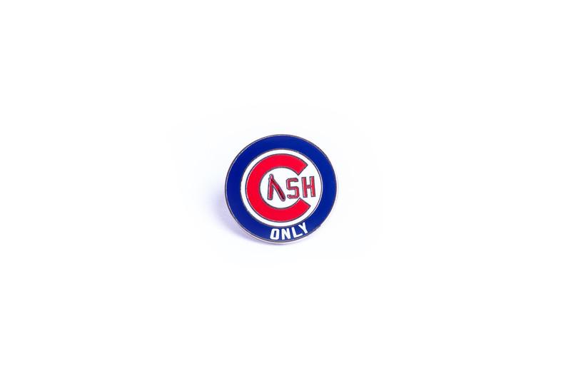 Cash Only Cubs Pin 1.jpg