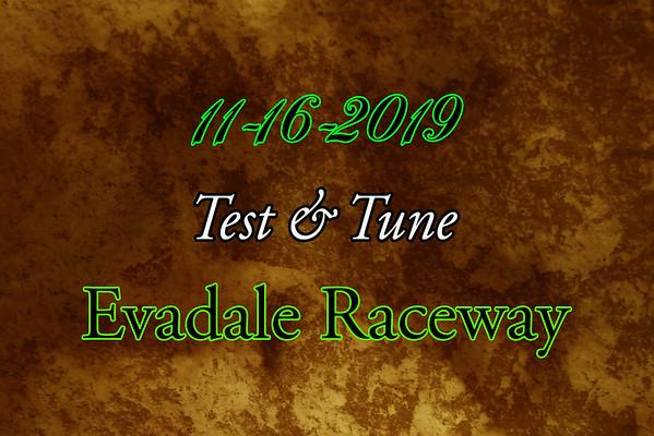 11-16-2019 Evadale Raceway 'Test & Tune'