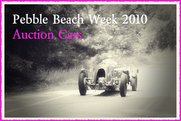 Pebble Beach Week 2010 Auction Cars