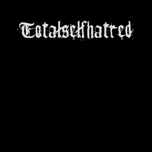 TOTALSELFHATRED (FIN)