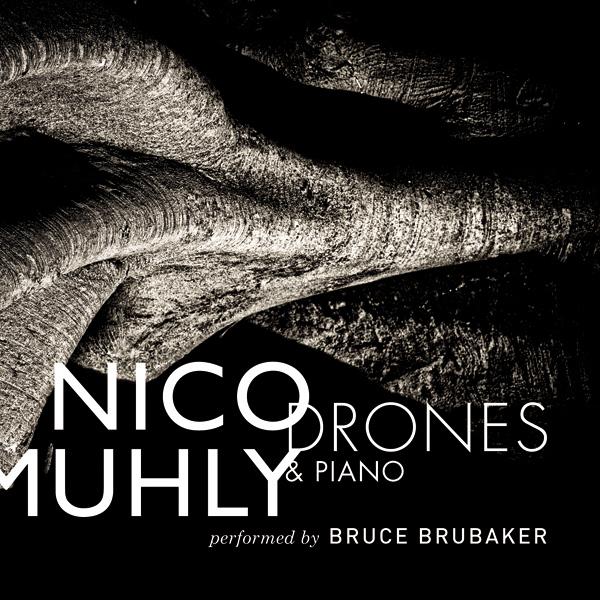 Nico Muhly Drones & Piano CD-©Bigg:Cunha.jpg