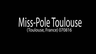 Miss-Pole Toulouse (Toulouse, France) 070816