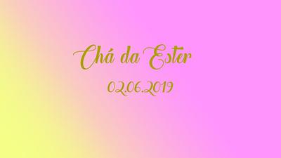 Chá da Ester 02.06.2019