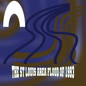 St Louis - The Flood - 1993