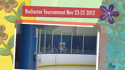 Rochester Tournament Slide Show Nov 23-25 2012