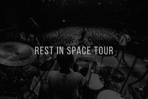 Rest In Space Tour Photos
