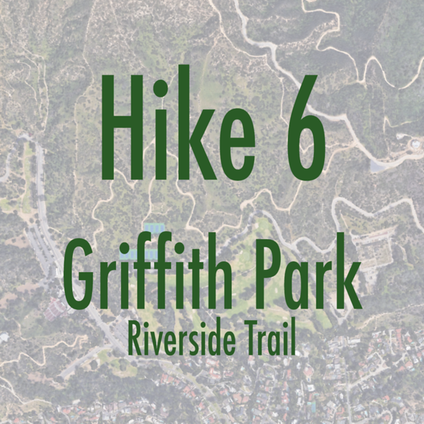 hike6_griffith-riverside.png