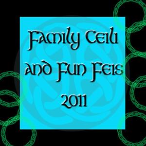 Family Ceili and Fun Feis  2011