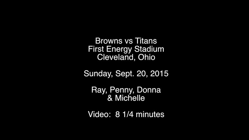 Browns Home Opener 9-20-2015