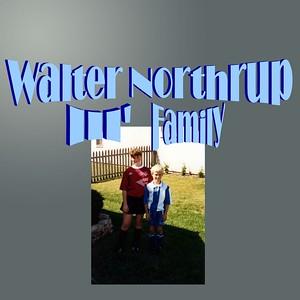 Walter Northrup III - Family