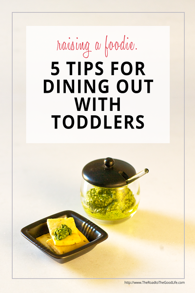 5 Tips for Dining Out with a Toddler