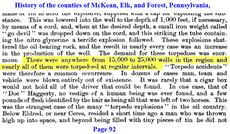 History of the counties of McKean, Elk, and Forest, Pennsylvania, page 92.http://books.google.com/books?id=bx4VAAAAYAAJ&lpg=PA820&ots=AR_mxN9e6q&dq=abandoned%20well%2C%20pennsylvania&pg=PA92#v=onepage&q=wellls&f=false