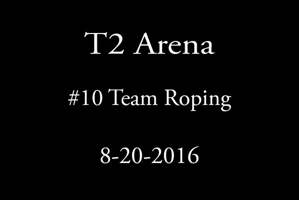 8-20-2016 #10 Roping
