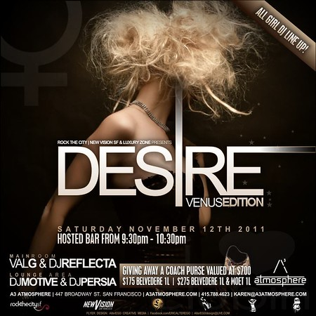 Rock The City, New Vision SF & Luxury Zone presents DESIRE @ ATMOSPHERE 11.12.11