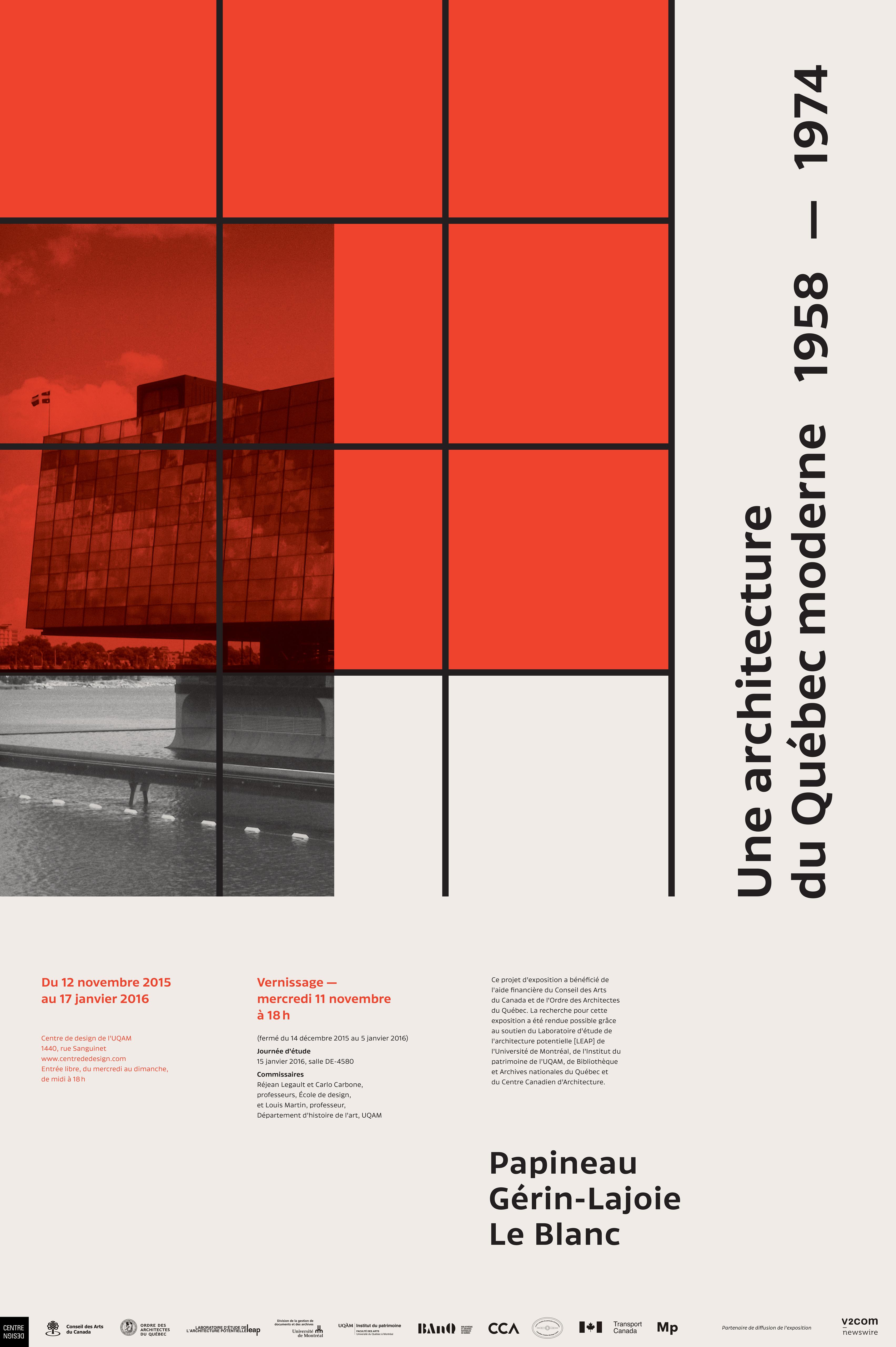 2015 - Exposition - PGL et l'architecture du Québec moderne 1958-1974 © Anne Sylvestre