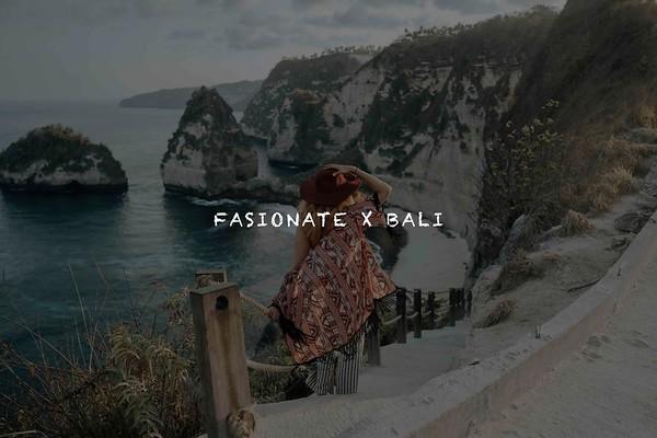 Fasionate x Bali