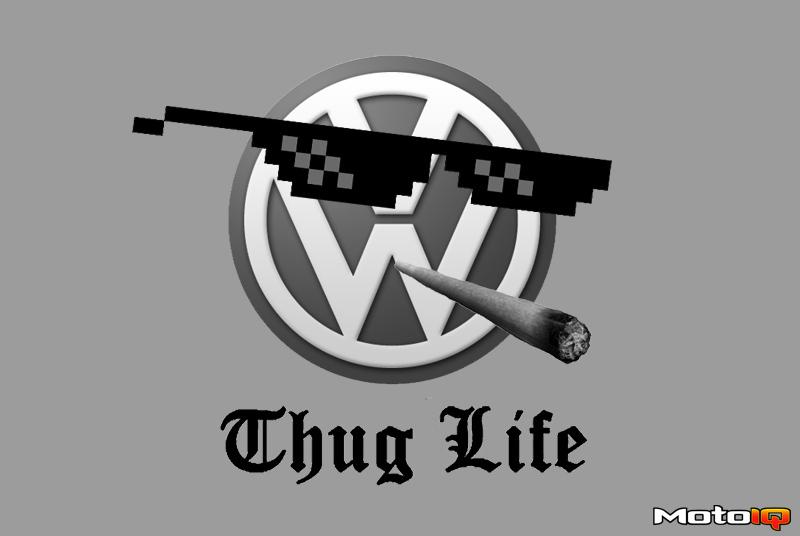 vw thug life
