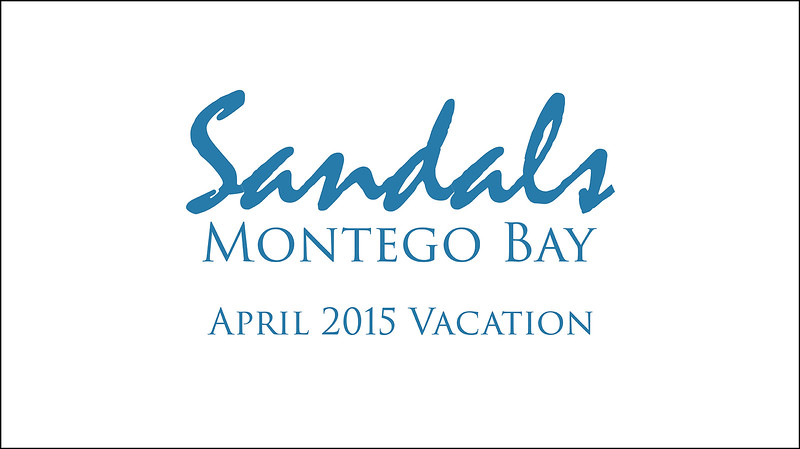 Jamaica 2015 at Sandals Montego Bay