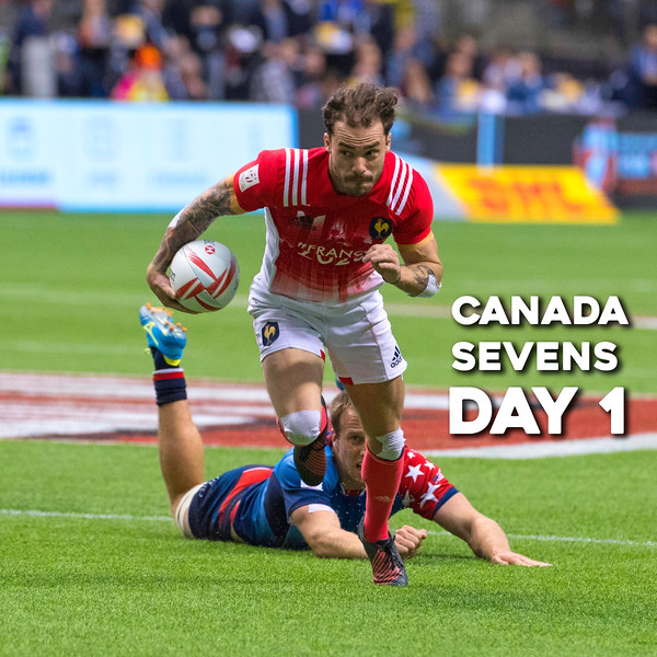 2017 Canada Sevens Day 1