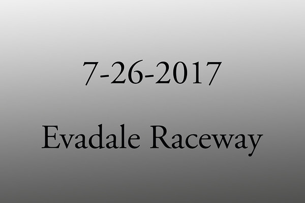 7-26-2017 Evadale Raceway 'Wednesday Night Test and Tune'