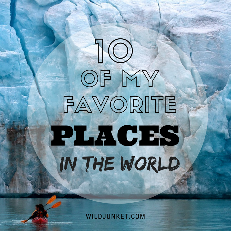 FAVORITE PLACES IN THE WORLD