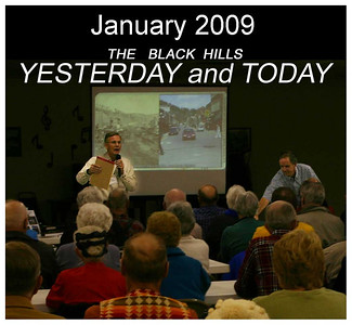 It truly was standing room only for the January 6, 2009, meeting of the Spearfish Area Historical Society.    Well-known photographer Paul Horsted of Custer, whose stunning photography and creative publications have captured the fancy of all who love the Black Hills region, gave an outstanding program.  Horsted is shown here on the right as he is introduced by society President Rand Williams.  A reminder that you can see a larger version of each photograph by simply clicking on the image!