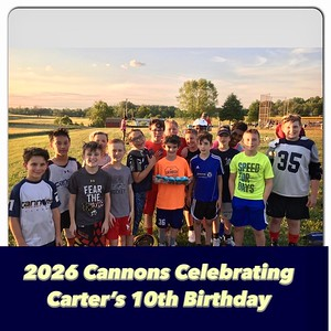 2026 Cannons_Carters Birthday