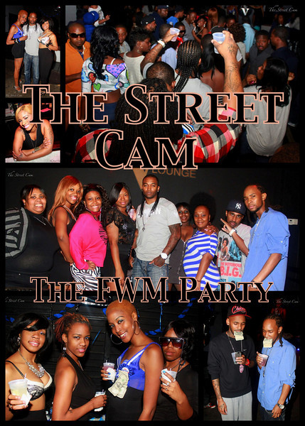 The Street Cam: The FWM Party (1/30)