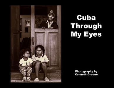 Cuba Through My Eyes