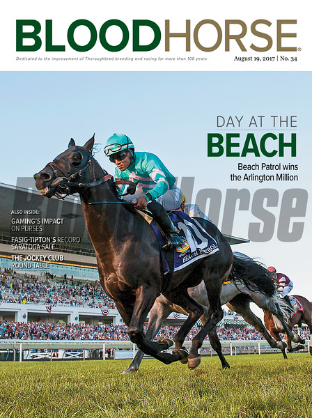 August 19, 2017 issue 34 cover of BloodHorse featuring Day at the Beach as Beach Patrol wins the Arlington Million, Gaming's Impact on Purses, Fasig-Tipton's Record Saratoga Sale, The Jockey Club Round Table.