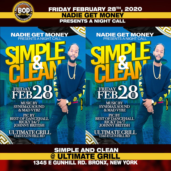 Nadie Get Money Presents Simple And Clean February 2020 @ Ultimate Grill, Bronx, N