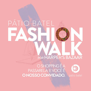 Pátio Batel Fashion Walk