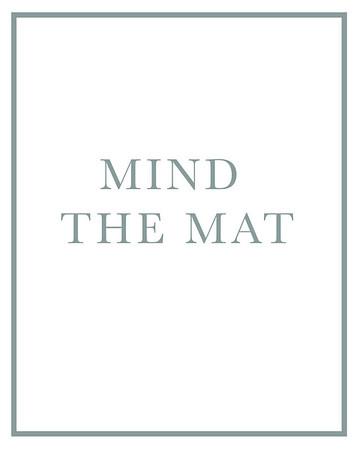 Mind the Mat