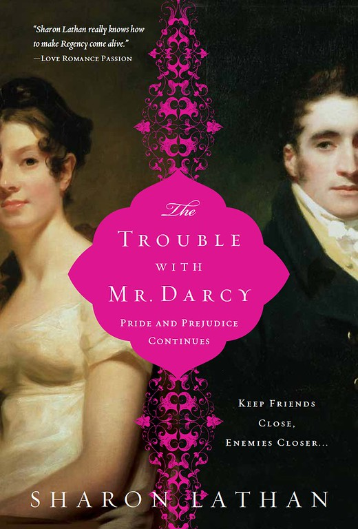 The Trouble With Mr. Darcy
