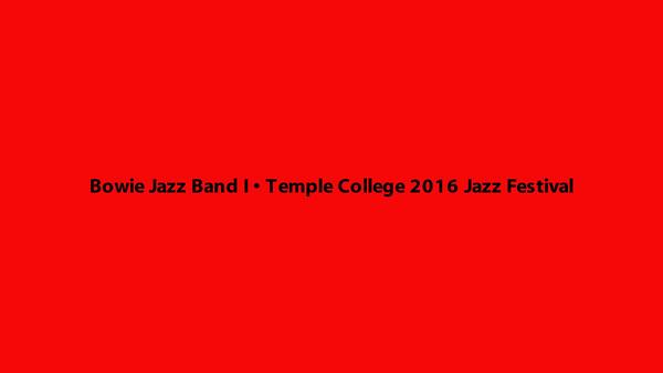 4/2/2016 Temple College Jazz Festival - Jazz Band I