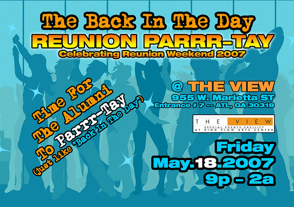 """""""Back In The Day"""" REUNION PARRR-TAY @ The View ::: ATL, GA, USA [May.18.2007]"""