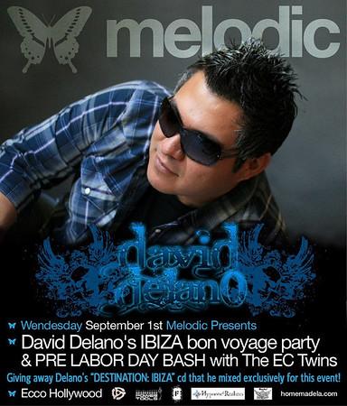 Melodic presents David Delano's Ibiza Bon Voyage Party @ Ecco Hollywood 9.1.10