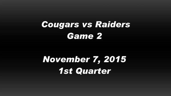 Cougars vs Raiders 11/7/15