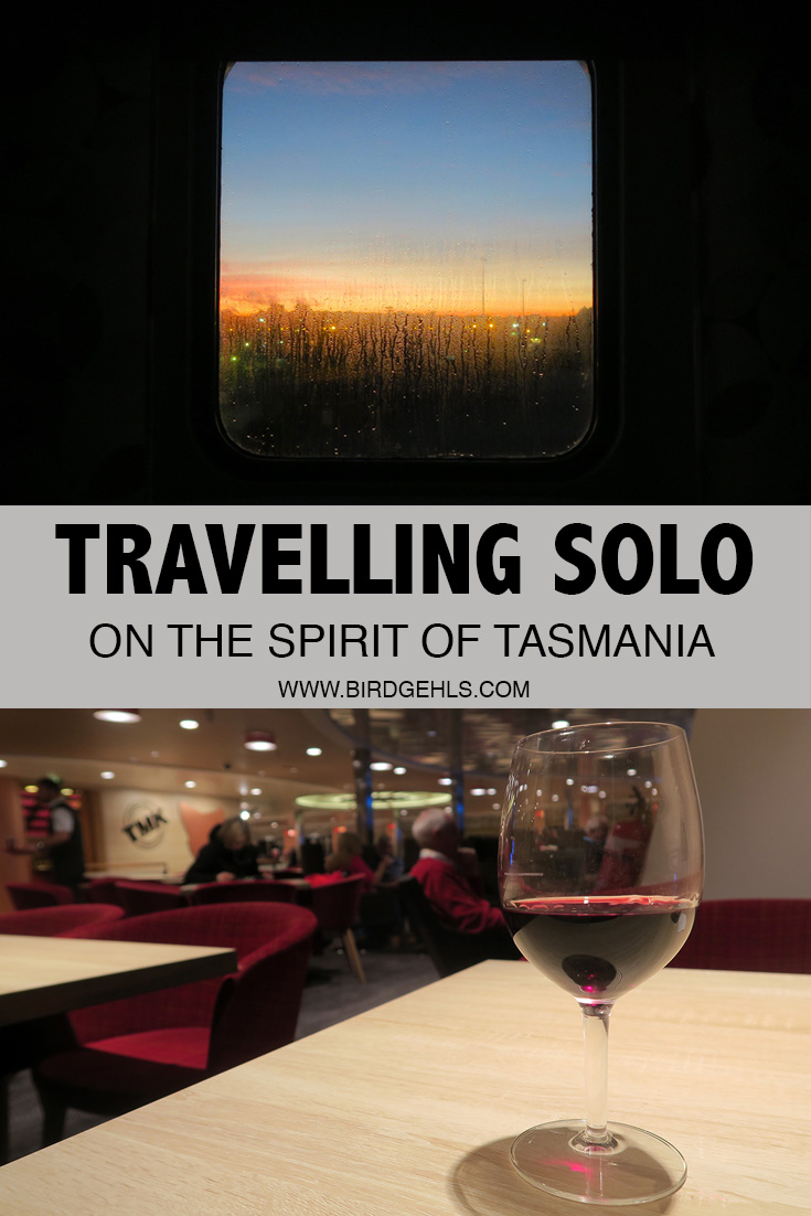 Travelling on the Spirit of Tasmania solo? That's reason enough still to book a cabin and make yourself a real night of it.