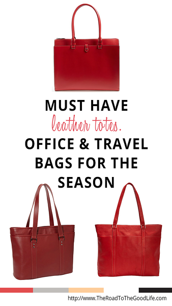 Must Have Leather Laptop Totes for the Office and For Travel that have Laptop Sleeves that Fit a MacBook Pro 15 Retina