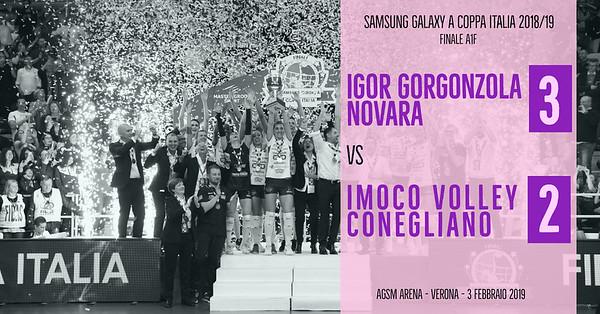 Finale Coppa Italia A1f: Igor Gorgonzola Novara - Imoco Volley Conegliano