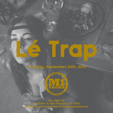 John Costen Presents LeTrap @ CellarSF 9.24.15