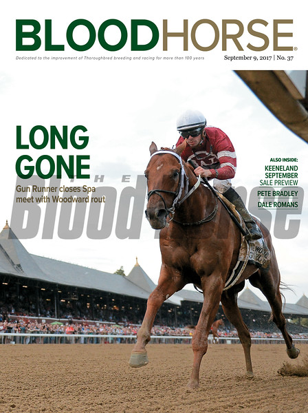 September 9, 2017 issue 37 cover of BloodHorse Featuring Long Gone Gun Runner closes Spa meet with Woodward rout, Also inside: Keeneland September Sale Preview, Pete Bradley, Dale Romans.